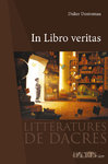IN LIBRO VERITAS  / Didier Destremau